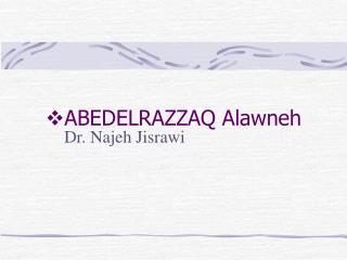 ABEDELRAZZAQ Alawneh