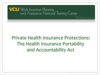 Private Health Insurance Protections: The Health Insurance Portability  and Accountability Act