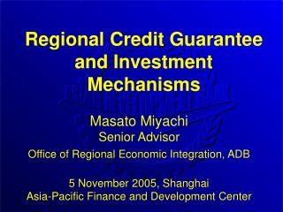 Regional Credit Guarantee and Investment Mechanisms