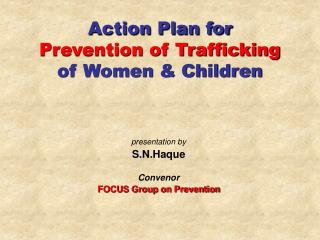 Action Plan for  Prevention of Trafficking of Women & Children