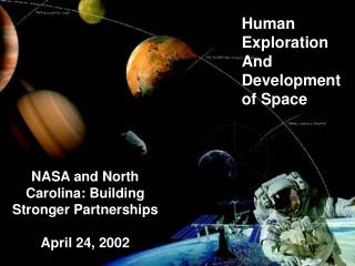 Human Exploration  And Development of Space