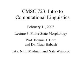 CMSC 723: Intro to  Computational Linguistics
