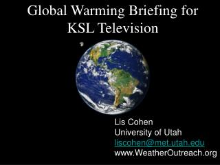 Global Warming Briefing for KSL Television