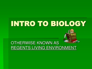 INTRO TO BIOLOGY