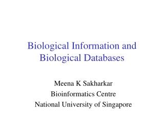 Biological Information and Biological Databases
