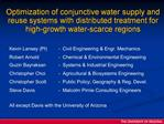 Optimization of conjunctive water supply and reuse systems with distributed treatment for high-growth water-scarce regio
