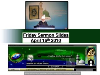 Friday Sermon Slides April 16 th  2010