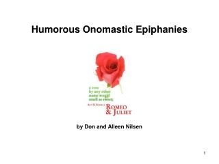 Humorous Onomastic Epiphanies