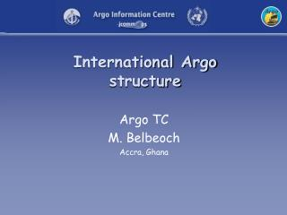 International Argo structure
