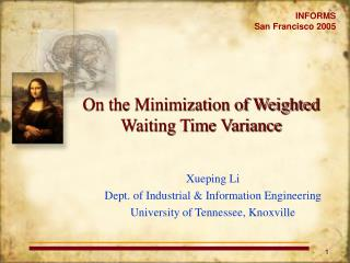 On the Minimization of Weighted Waiting Time Variance