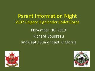 Parent Information Night 2137 Calgary Highlander Cadet Corps