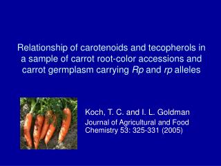 Relationship of carotenoids and tecopherols in a sample of carrot root-color accessions and carrot germplasm carrying  R