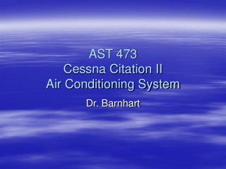 AST 473 Cessna Citation II Air Conditioning System