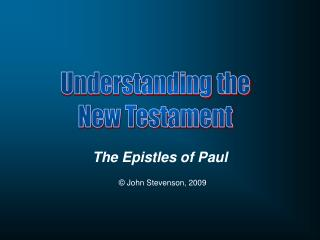The Epistles of Paul