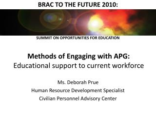 Methods of Engaging with APG: Educational support to current workforce