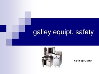 galley equipt. safety