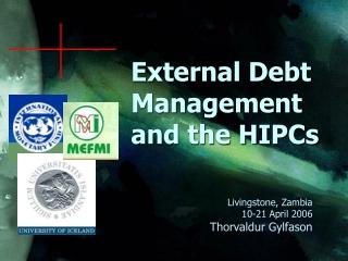 External Debt Management and the HIPCs