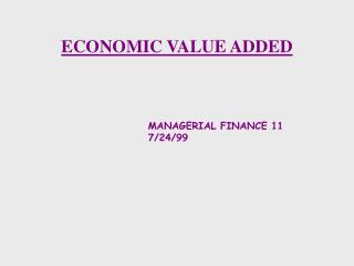 ECONOMIC VALUE ADDED