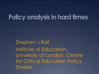 Policy analysis in hard times