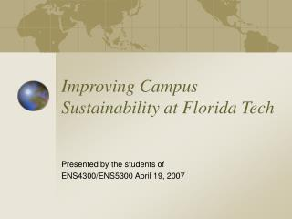 Improving Campus Sustainability at Florida Tech