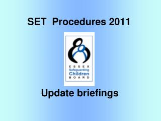 SET  Procedures 2011