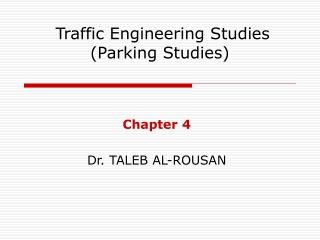Traffic Engineering Studies (Parking Studies)