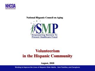 Working to Improve the Lives of Hispanic Older Adults,  their Families, and Caregivers