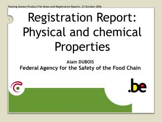 Registration Report: Physical and chemical Properties