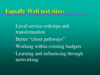 Equally Well test sites: