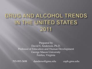 Drug and Alcohol trends  in the united states 2011