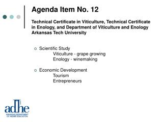 Agenda Item No. 12 Technical Certificate in Viticulture, Technical Certificate in Enology, and Department of Viticulture