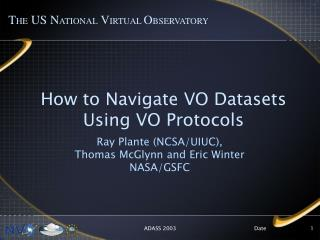 How to Navigate VO Datasets Using VO Protocols