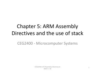 Chapter 5: ARM Assembly Directives and the use of stack