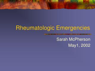 Rheumatologic Emergencies