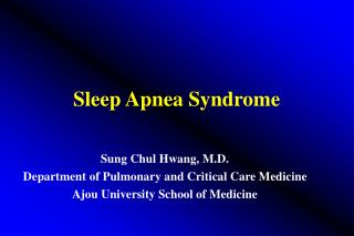 Sleep Apnea Syndrome