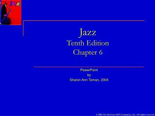Jazz Tenth Edition Chapter 6