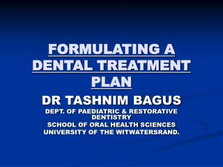 FORMULATING A DENTAL TREATMENT PLAN