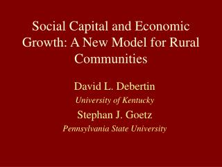 Social Capital and Economic Growth: A New Model for Rural Communities