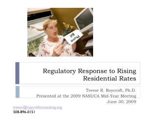 Regulatory Response to Rising Residential Rates