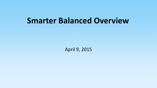 Smarter Balanced Overview