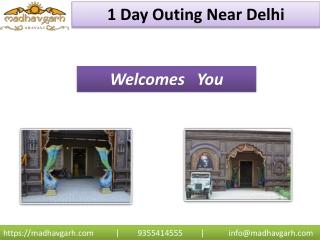 1 day outing near Delhi
