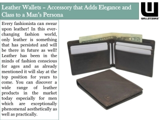 Leather Wallets – Accessory that Adds Elegance and Class to a Man's Persona