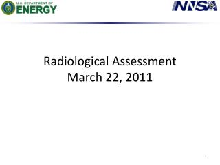 Radiological Assessment March 22, 2011