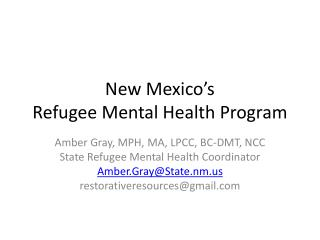New Mexico s  Refugee Mental Health Program