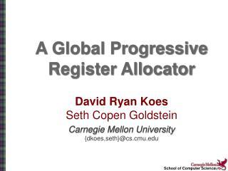 A Global Progressive Register Allocator