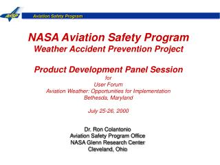 NASA Aviation Safety Program Weather Accident Prevention Project  Product Development Panel Session for User Forum