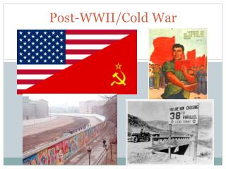 Post-WWII/Cold War