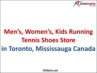 Mens, Womens Running Tennis Shoes Store in Toronto, Mississauga Canada