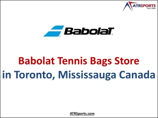 Leading Babolat Tennis Bags Store in Toronto, Mississauga Canada – ATR Sports