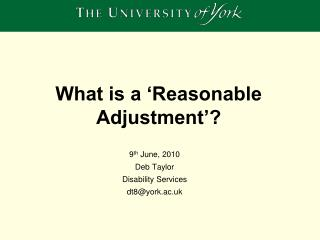 What is a 'Reasonable Adjustment'?